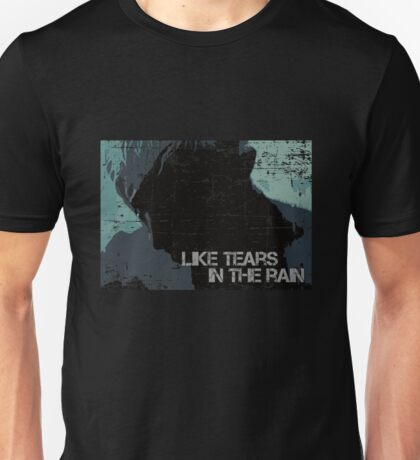 Like Tears In The Rain - Inspired by Bladerunner Unisex T-Shirt