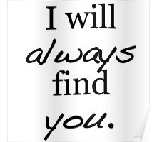 I will always find you. Poster