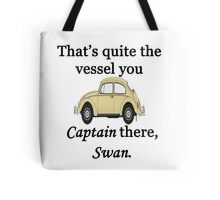 Quite a Vessel Tote Bag