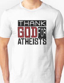 Thank God Atheism Atheist Anti Religion Text Funny Sarcastic Joke Unisex T-Shirt