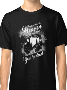 Peaky Blinders. Grace Quote. Classic T-Shirt