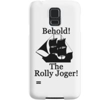The Rolly Joger Samsung Galaxy Case/Skin
