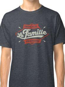 DEDICACE LA FAMILLE Classic T-Shirt