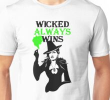 OUAT. Wicked Always Wins. Zelena. Unisex T-Shirt