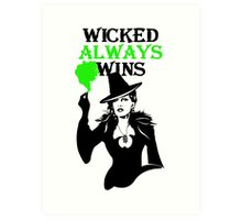 OUAT. Wicked Always Wins. Zelena. Art Print
