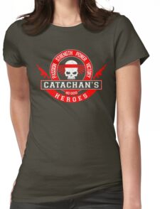 CATACHAN'S HEROES - LIMITED EDITION Womens Fitted T-Shirt