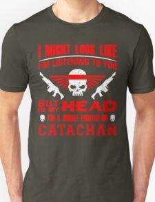 I AM CATACHAN - LIMITED EDITION Unisex T-Shirt