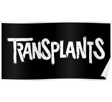 The Transplants Poster