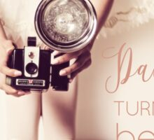 Dance quote & ballerina with vintage camera Sticker