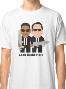 Men in Black - Look Right Here Classic T-Shirt