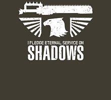Pledge Eternal Service on Shadows - Limited Edition Unisex T-Shirt