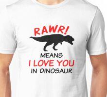 Rawr Means I Love You In Dinosaur Unisex T-Shirt