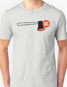 chop chop T-Shirt