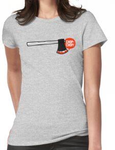 chop chop Womens Fitted T-Shirt