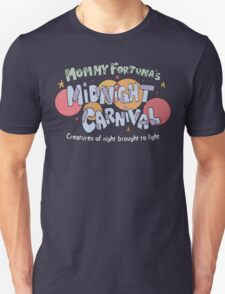 Mommy Fortuna's Midnight Carnival Unisex T-Shirt