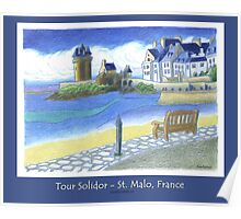 """""""Tour Solidor"""" - St. Malo, France (poster) Poster"""