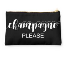 Champagne Please Typography In White Studio Pouch