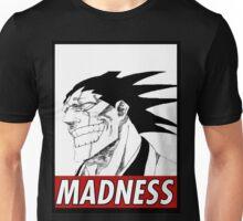 Kenpachi zaraki's madness Unisex T-Shirt