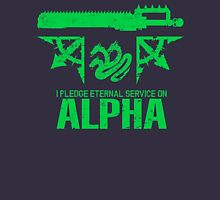 Pledge Eternal Service on Alpha - Limited Edition Unisex T-Shirt