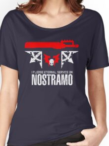 Pledge Eternal Service on Nostramo - Limited Edition Women's Relaxed Fit T-Shirt