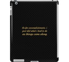 "As for accomplishments... ""Eleanor Roosevelt"" Inspirational Quote iPad Case/Skin"