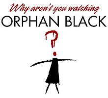 Why aren't you watching Orphan Black by solotalkmedia