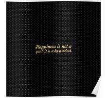 "Happiness is not a... ""Eleanor Roosevelt"" Inspirational Quote Poster"