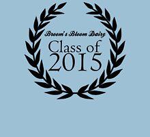 Broom's Bloom Dairy Class of 2015 Unisex T-Shirt