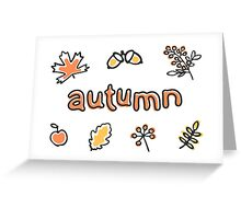 Autumn lettering with leaves, berries and acorns Greeting Card