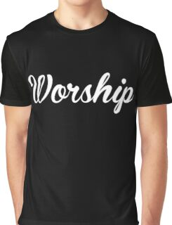 Worship Graphic T-Shirt