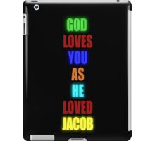 God Loves You As He Loved Jacob - Glow iPad Case/Skin
