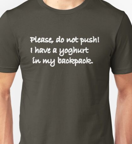 Please do not Push Unisex T-Shirt