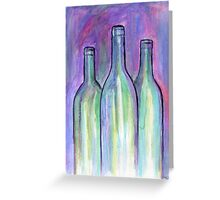 Bring The Wine Greeting Card