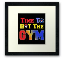 Pokemon Go time to the Gym Framed Print