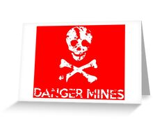 """Grungy """"Danger Mines"""" Warning Greeting Card"""
