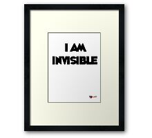I am Invisible Framed Print