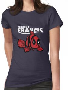 Finding Francis Womens Fitted T-Shirt