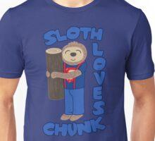 Sloth loves chunk Unisex T-Shirt