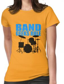 BAND GEEKS RULE-DRUM KIT Womens Fitted T-Shirt