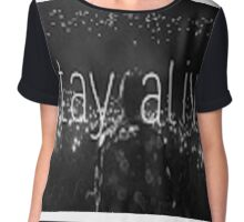 Stay Alive Chiffon Top