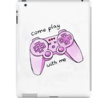 come play with me iPad Case/Skin