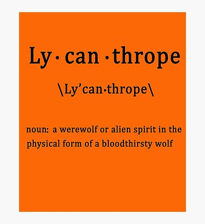 Lycanthrope with Definition Photographic Print