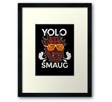 Yolo SMAUG! Framed Print