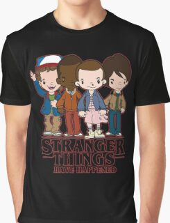 Stranger Things Have Happened Graphic T-Shirt