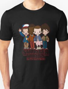 Stranger Things Have Happened Unisex T-Shirt
