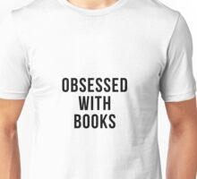 Obsessed with Books Unisex T-Shirt