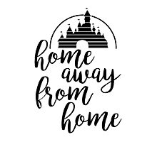 Home Away From Home Photographic Print