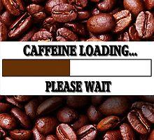 ☝ ☞ CAFFEINE LOADING PICTURE/CARD ☝ ☞ by ✿✿ Bonita ✿✿ ђєℓℓσ
