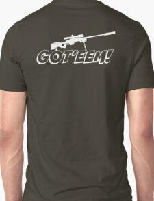 Got'eem! Unisex T-Shirt