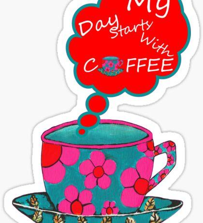 My Day Starts With Coffee Sticker